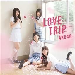 LOVE TRIP / しあわせを分けなさい<Type D>(通常盤)【MAXI+DVD複合】