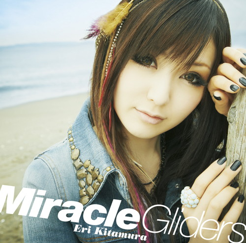 Miracle Gliders(初回限定盤)