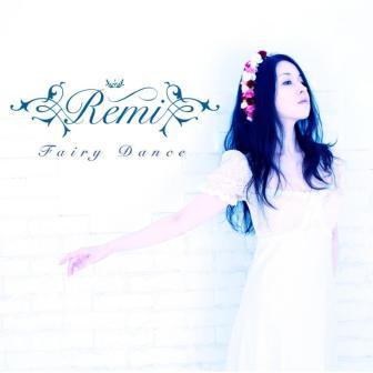 Remi「Fairy Dance」