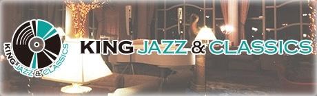 ジャズ&クラシック専門サイト『KING JAZZ & CLASSICS』オープン!